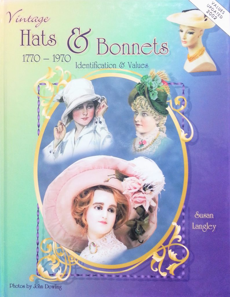 Vintage Hats & Bonnets 1770-1970 Identification & Values|帽子とボンネットの歴史資料本